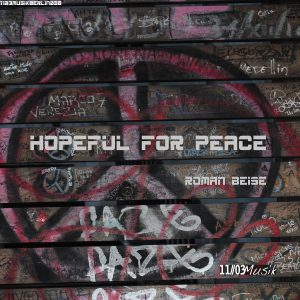 Roman Beise - Hopeful For Peace Cover
