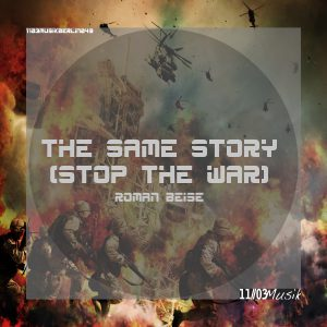 Roman Beise - The Same Story (Stop The War) Cover